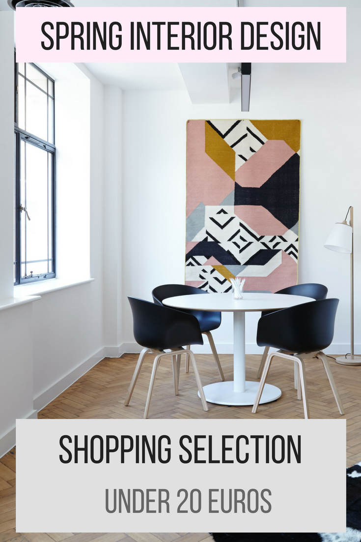 Spring Interior Design Shopping Selection Under 20 euros